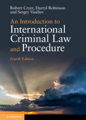 Introduction to International Criminal Law and Procedure 4th ed