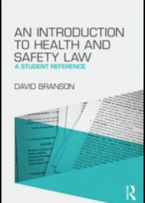 Introduction to Health and Safety Law: A Student Reference