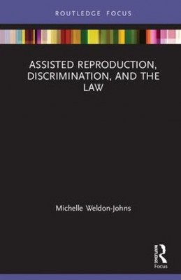 Assisted Reproduction, Discrimination and the Law