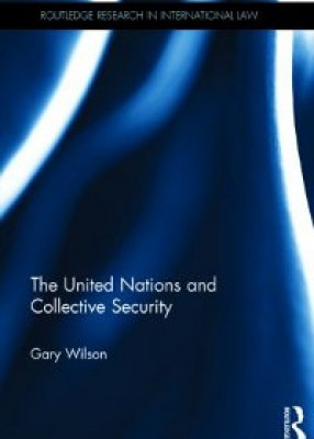 The United Nations and Collective Security