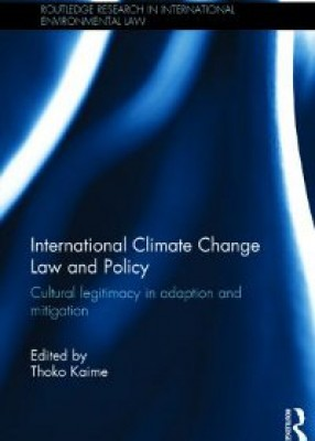 International Climate Change Law and Policy: Cultural Legitimacy in Adaptation and Mitigation