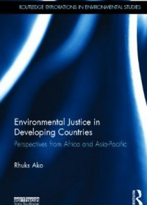 Environmental Justice in Developing Countries: Perspectives from Africa and Asia-Pacific (pb)