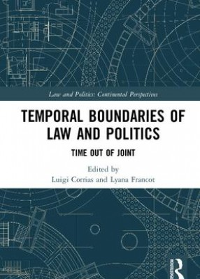 Temporal Boundaries of Law and Politics