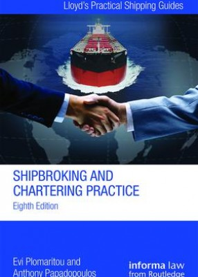 Shipbroking and Chartering Practice (8ed)