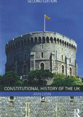 Constitutional History of the UK (2ed)