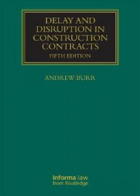 Delay and Disruption in Construction Contracts (5ed)