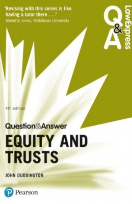 Law Express Q&A: Equity and Trusts (4ed)