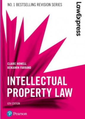 Law Express: Intellectual Property Law (6ed)