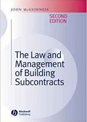 The Law & Management of Building Subcontracts (2ed)