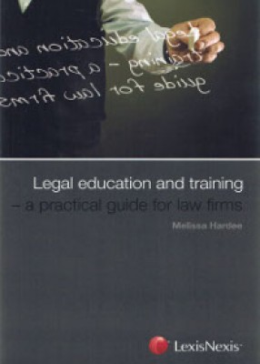 Legal Education & Training: Practical Guide for Law Firms