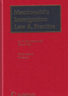 Macdonald's Immigration Law and Practice (9ed) 2 Vols and supplements Set