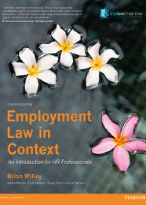 Employment Law in Context: An Introduction for HR Professionals (4ed)