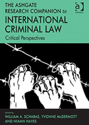 Ashgate Research Companion to International Criminal Law: Critical Perspectives