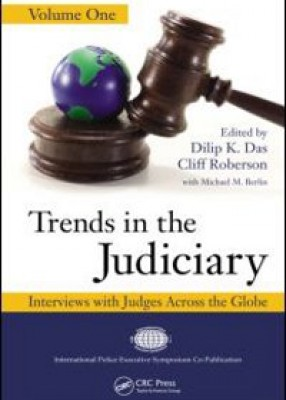 Trends in the Judiciary: Interviews with Judges Across the Globe (Volume 1)