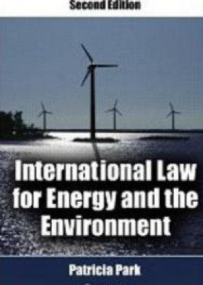 International Law for Energy and the Environment 2ed
