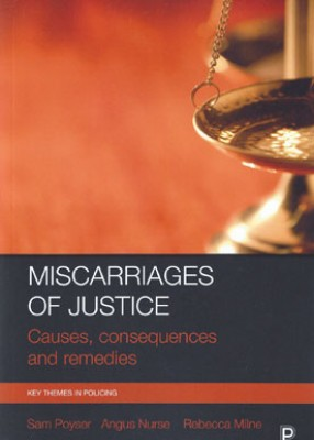 Miscarriages of Justice: Causes, Consequences and Remedies