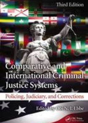 Comparative and International Criminal Justice Systems (3ed)