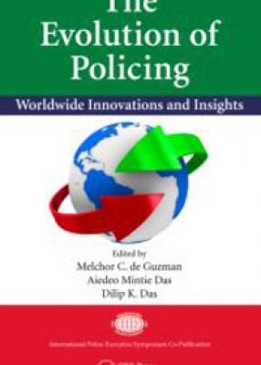 Evolution of Policing: Worldwide Innovations and Insights
