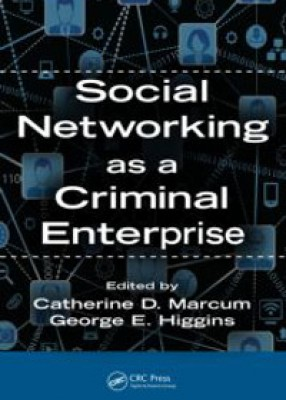 Social Networking as a Criminal Enterprise