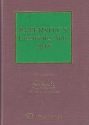 Paterson's Licensing Acts 2018 Including CD-ROM