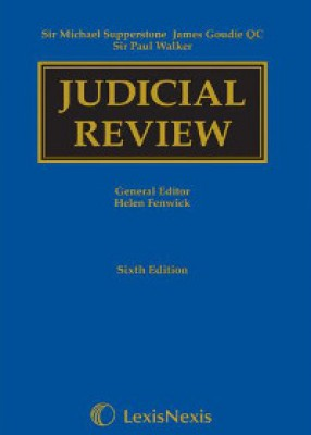 Supperstone, Goudie & Walker: Judicial Review (6ed)