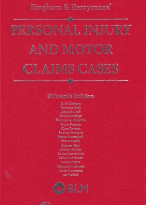 Bingham & Berrymans' Personal Injury and Motor Claims Cases (15ed)