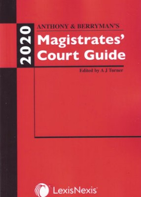 Anthony & Berryman's Magistrates Court Guide 2020