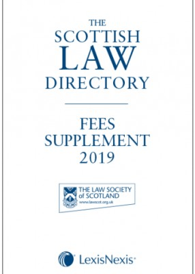 Scottish Law Directory 2019 (White Book) Fees Supplement