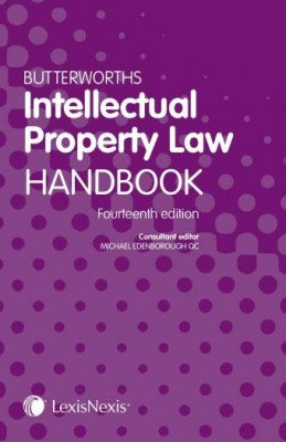 Butterworths Intellectual Property Law Handbook (14ed)