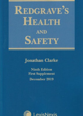 Redgrave's Health & Safety (9ed) First supplement