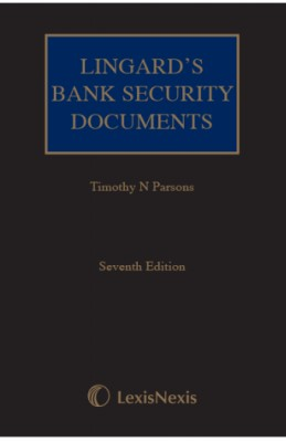 Lingard's Bank Security Documents (7ed)