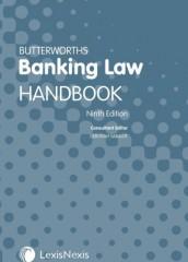 Butterworths Banking Law Handbook (9ed)