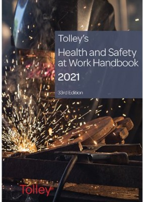 Tolleys Health & Safety at Work Handbook 2021 (33ed)