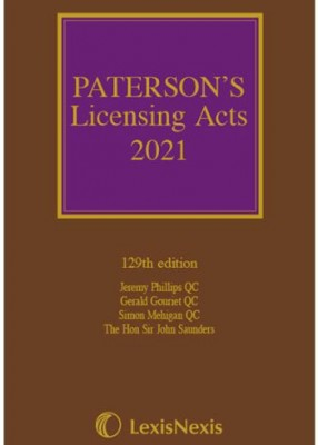 Paterson's Licensing Acts 2021 Including CD-ROM