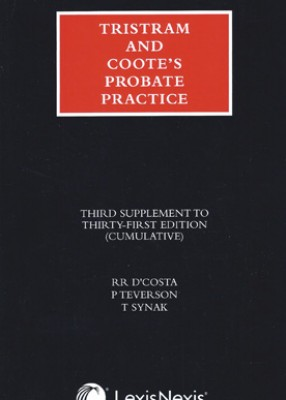 Tristram and Coote's Probate Practice (31ed) 3rd Supplement
