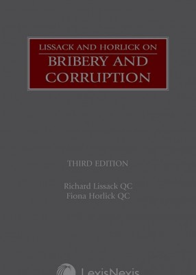Lissack and Horlick on Bribery and Corruption (3ed)