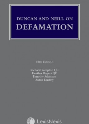 Duncan and Neill on Defamation (5ed)