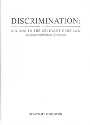 Discrimination : a guide to the relevant case law 34ed