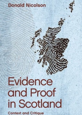 Evidence and Proof: Volume 1: Context and Critique