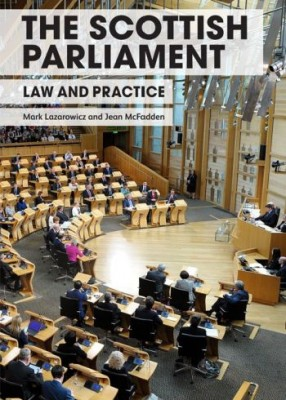Scottish Parliament: Law & Practice