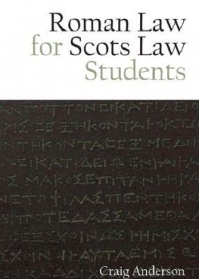 Roman Law for Scots Law Students