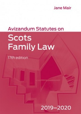 Avizandum Statutes on Scots Family Law 2019-2020 (17ed)