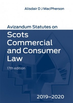 Avizandum Statutes on Scots Commercial & Consumer Law (17ed) 2019-2020
