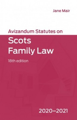 Avizandum Statutes on Scots Family Law 2020-2021 (18ed)