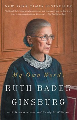 My Own Words   Ruth Bader Ginsburg