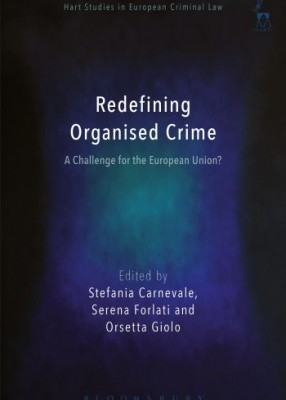 Redefining Organized Crime: A Challenge for the European Union?