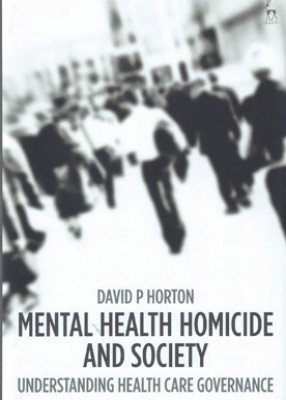 Mental Health, Homicide and Society