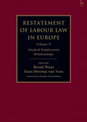 Restatement of Labour Law in Europe Vol 2 Atypical Employment Relationships