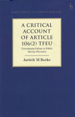 A Critical Analysis of Article 106 (2) TFEU: Government Failure in Public Service Provision