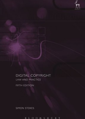 Digital Copyright: Law and Practice (5ed)